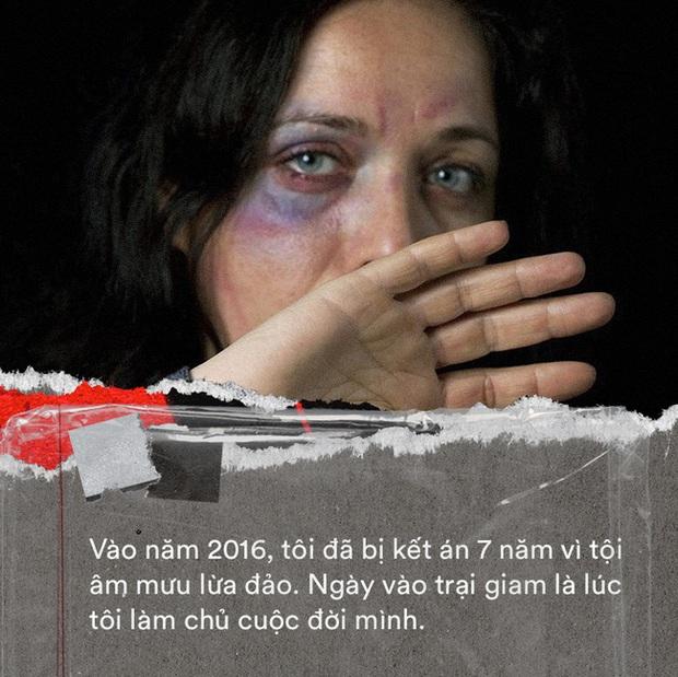 Bi kịch cuộc đời cay đắng của người phụ nữ bị dồn vào đường cùng, muốn được đi tù để giải thoát: Ngày vào trại giam là lúc tôi làm chủ cuộc đời mình - Ảnh 2.