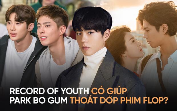 Record of Youth có giúp Park Bo Gum thoát dớp bom xịt hậu thất bại của Encounter? - Ảnh 1.