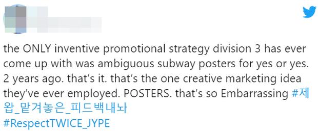 TWICE 5 lần 7 lượt bị đối xử bất công, quảng bá comeback nghèo nàn khiến fan phẫn nộ phải ra tối hậu thư với JYP - Ảnh 8.