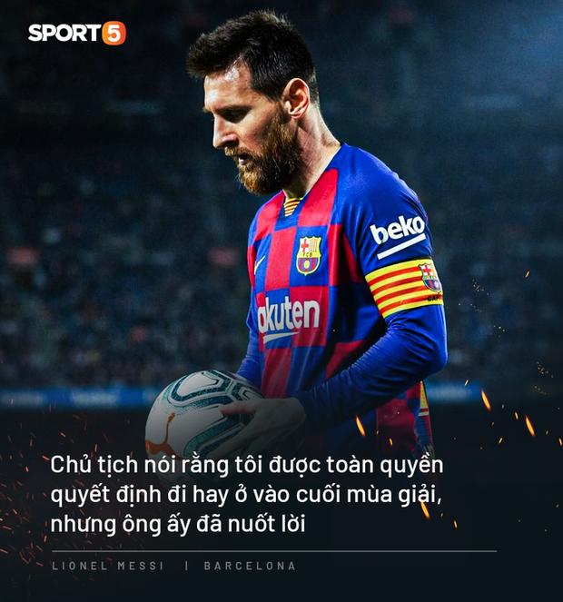 Photo quotes: 11 câu nói đắt giá nhất của Messi trong ngày anh dốc hết ruột gan vạch trần Chủ tịch Barca - Ảnh 1.