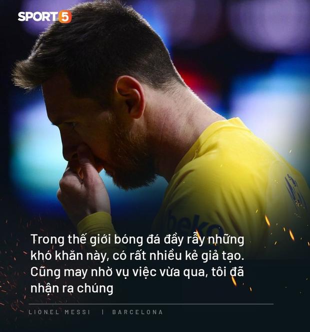Photo quotes: 11 câu nói đắt giá nhất của Messi trong ngày anh dốc hết ruột gan vạch trần Chủ tịch Barca - Ảnh 11.