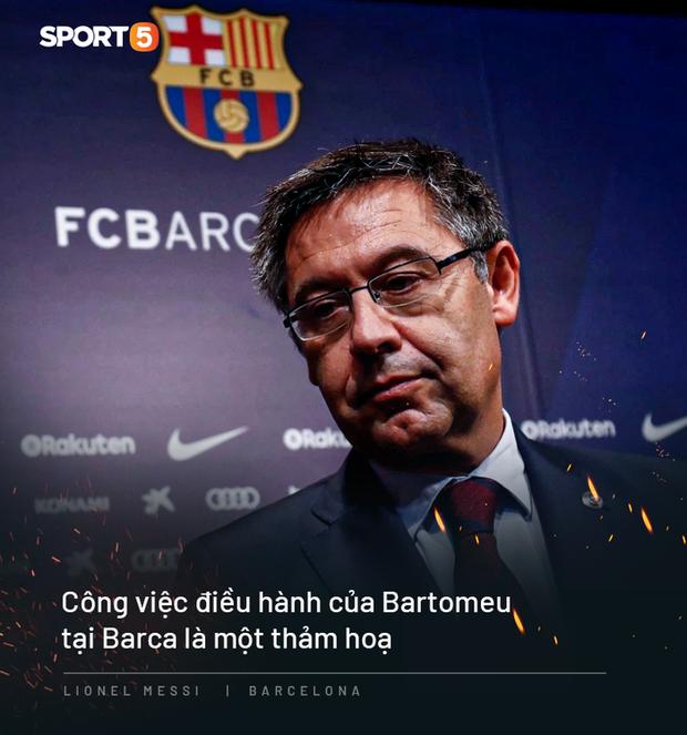 Photo quotes: 11 câu nói đắt giá nhất của Messi trong ngày anh dốc hết ruột gan vạch trần Chủ tịch Barca - Ảnh 9.