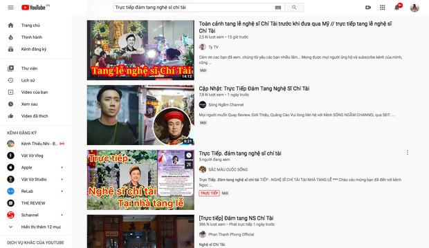 Hàng chục kênh YouTube đăng video giả Trực tiếp đám tang Nghệ sĩ Chí Tài để câu view, cộng đồng phẫn nộ, phản ứng gay gắt - Ảnh 3.
