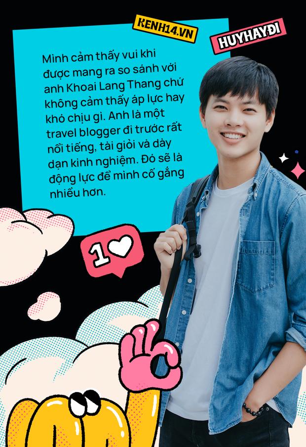 Huy Hay Đi - chàng travel blogger GenZ hot nhất hiện nay: Từng tổn thương vì những phán xét về chuyện giới tính, không ngại việc bị so sánh với đàn anh Khoai Lang Thang - Ảnh 9.