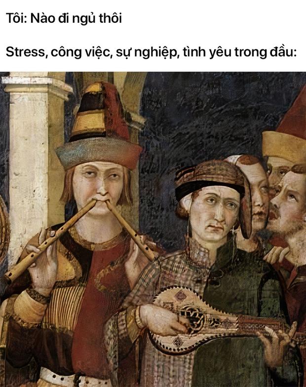 Loạt meme tranh cổ điển chứng minh rằng đời sống nhân loại chẳng thay đổi gì trong suốt 100 năm qua  - Ảnh 18.