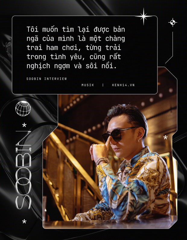 Soobin: Tôi hoàn toàn bị thuyết phục bởi Binz, ra nhạc dân chơi vì muốn thoải mái đi club hơn - Ảnh 6.