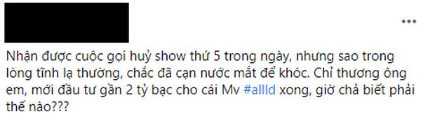 Vpop lao đao trước diễn biến mới của Covid-19: Erik đầu tư MV 2 tỉ phải hoãn, Hoà Minzy huỷ show hàng loạt, quản lí nghệ sĩ than trời - Ảnh 5.