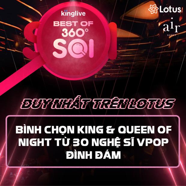 Gala Best Of 360 Độ Soi quy tụ hơn 30 nghệ sĩ Vpop đình đám, ai sẽ là King & Queen của đêm hội Soi? - Ảnh 2.
