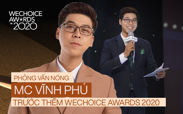 Phỏng vấn nóng MC Vĩnh Phú dẫn dắt đêm gala WeChoice 2020: Khi được xướng tên cố NS Chí Tài, tôi cảm thấy vô cùng nghẹn ngào - Ảnh 2.