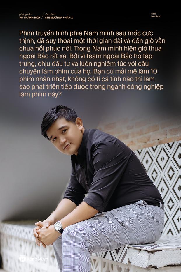 Đạo diễn Võ Thanh Hoà: Tôi muốn xã đoàn ở Chị Mười Ba 2 phải khác, giang hồ Việt Nam hở tí lại cầm gậy gộc đánh nhau thì không thể đi đường dài được! - Ảnh 9.