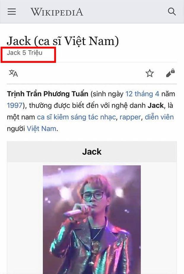 Scandal vẫn chưa nguôi ngoai: Jack liên tục bị đổi thông tin trên Wikipedia, còn có nội dung nhạy cảm 18+? - Ảnh 2.