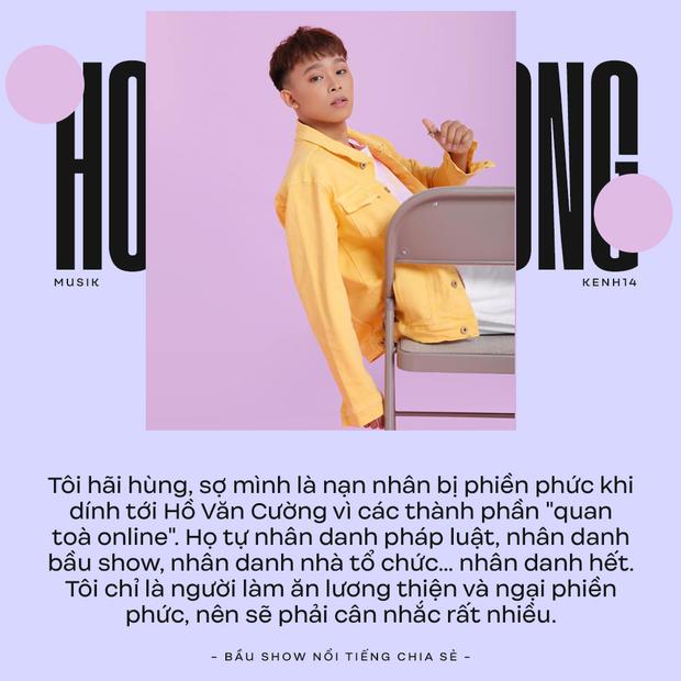 Bầu show nổi tiếng chia sẻ: Hồ Văn Cường là dạng kẹp chung chị Phi Nhung nên chỉ trả mức tượng trưng xăng xe chứ không gọi là cát-xê - Ảnh 15.