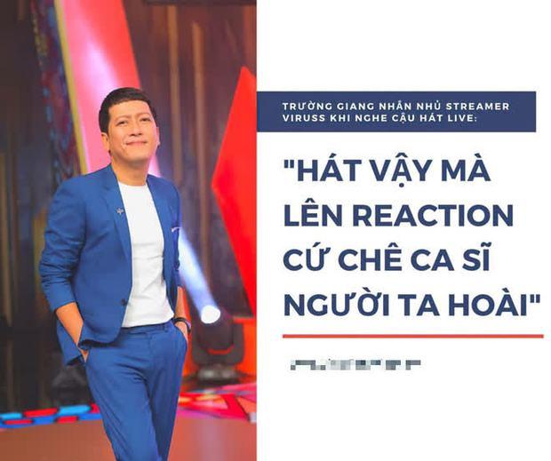 Netizen khui lại câu nói của Trường Giang nhận xét về ViruSs: Hát vậy mà lên reaction cứ chê ca sĩ người ta hoài giữa tâm bão drama - Ảnh 1.