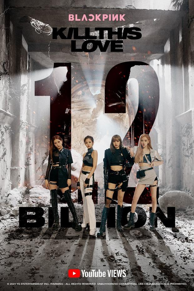 Kill This Love chạm mốc 1,2 tỷ views: BLACKPINK tiễn BTS, còn xô đổ luôn kỷ lục của DDU-DU-DDU-DU - Ảnh 2.