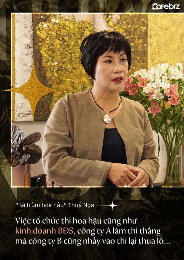 Bà trùm hoa hậu Thuý Nga - TGĐ Elite Việt Nam: Các cô gái Việt dễ nhìn hơn các nước láng giềng, nhưng hiếm thấy nhan sắc nổi bật vì các em đang tự triệt tiêu cá tính của mình - Ảnh 3.
