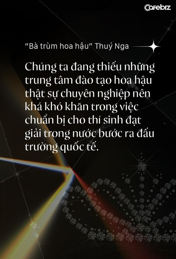 Bà trùm hoa hậu Thuý Nga - TGĐ Elite Việt Nam: Các cô gái Việt dễ nhìn hơn các nước láng giềng, nhưng hiếm thấy nhan sắc nổi bật vì các em đang tự triệt tiêu cá tính của mình - Ảnh 4.
