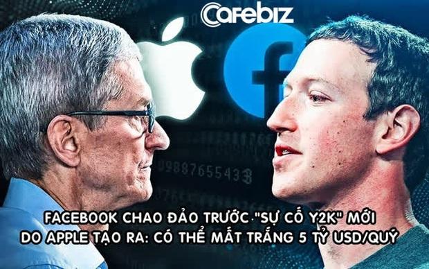 Apple đang tạo ra sự cố Y2K mới khiến Facebook chao đảo: Có thể thổi bay 5 tỷ USD lợi nhuận quý 2/2021 của MXH tỷ dân? - Ảnh 1.