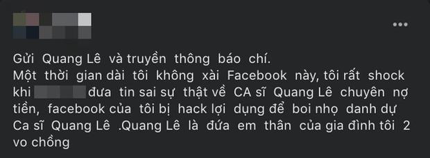 Plot twist không ngờ: Người tố Quang Lê nợ 100 triệu bỗng tuyên bố Facebook bị... hack, còn hé lộ mối quan hệ với nam ca sĩ - Ảnh 2.