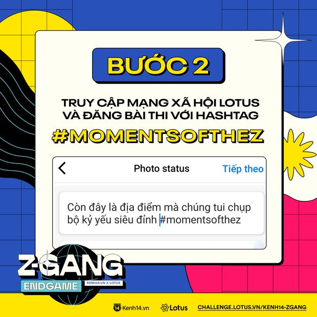 ZGang Endgame: Đây là cách tham gia cuộc thi giúp các homie chinh chiến, ẵm giải thưởng khủng! - Ảnh 2.