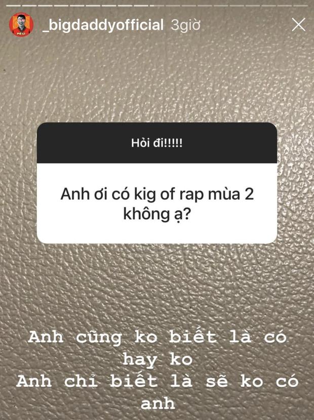 BigDaddy xác nhận không tham gia King Of Rap mùa 2, liệu sẽ thay Suboi tại Rap Việt? - Ảnh 1.