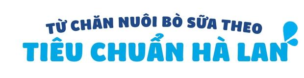 """25 năm sữa Cô Gái Hà Lan đã """"bén duyên"""" với đất nước, con người Việt Nam như thế nào - Ảnh 1."""