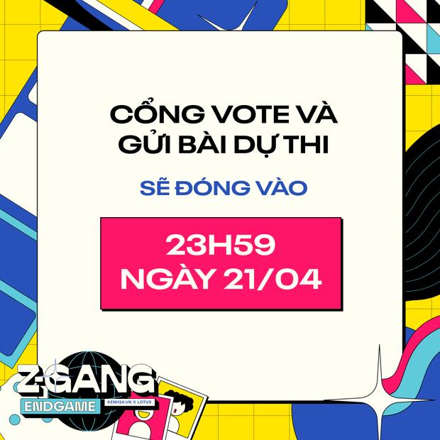 Chỉ còn 24 giờ nữa cổng gửi bài dự thi và bình chọn sẽ chính thức đóng lại, Gen Z đang hô hào đua vote tại Z-Gang Endgame - Ảnh 1.