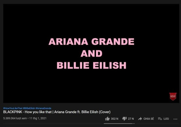 Ariana Grande rủ Billie Eilish cover nhạc BLACKPINK hồi nào không biết, còn đạt tới 5 triệu view rồi? - Ảnh 5.