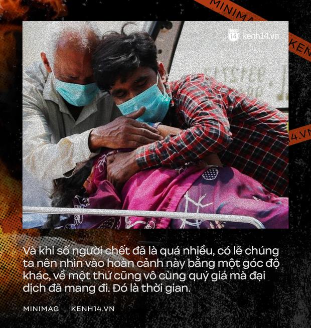 Từ địa ngục Covid của Ấn Độ: Chúng ta chứng kiến những năm tháng bị đại dịch cướp mất, sinh mệnh tan theo làn khói của những giàn hỏa thiêu - Ảnh 5.