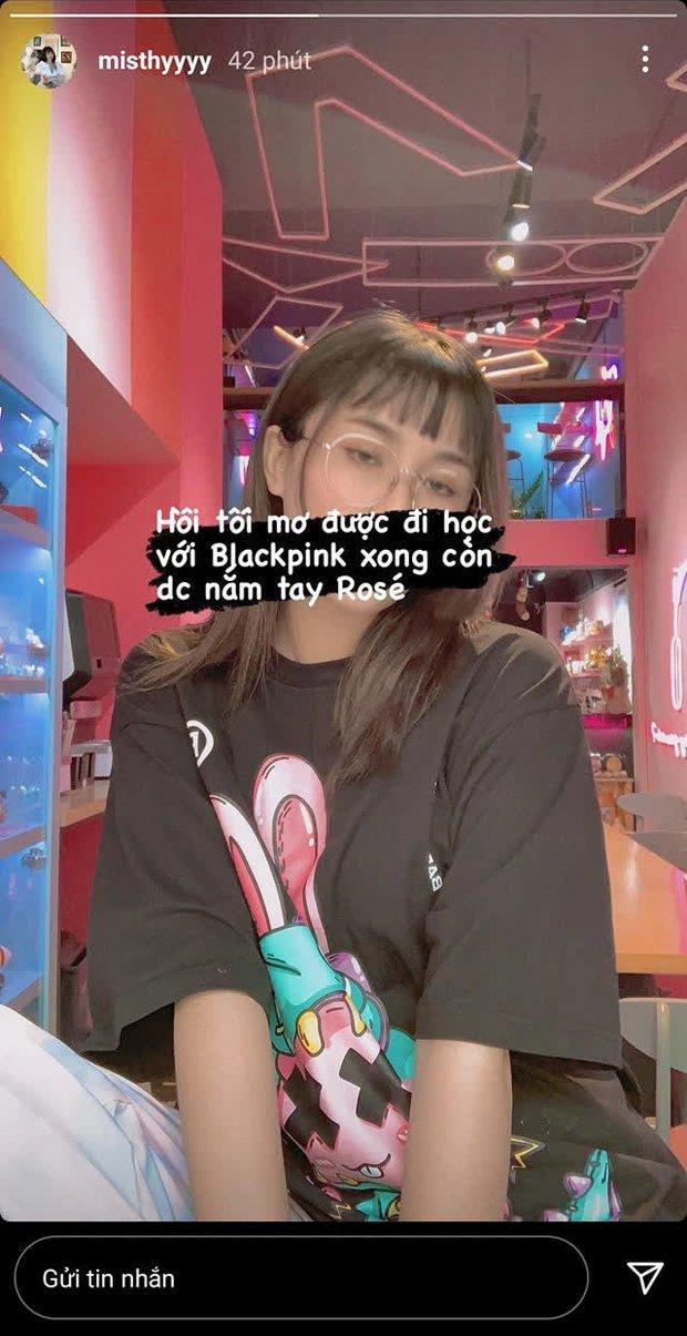 Fan cuồng BLACKPINK chính hiệu gọi tên MisThy, đến nằm mơ cũng muốn nắm tay Rosé! - Ảnh 2.