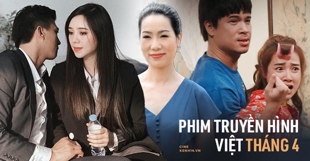 Nhã Phương lột xác cực gắt, chạy đua với bão phim truyền hình Việt tháng 4 đủ vị Bắc - Nam - Ảnh 1.