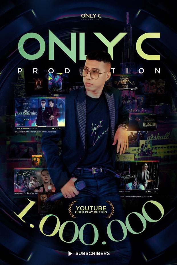 Only C vừa đạt nút Vàng YouTube, bị netizen đào lại phát ngôn: Ca khúc của tôi đẳng cấp thế giới nhưng không ai nghe - Ảnh 2.