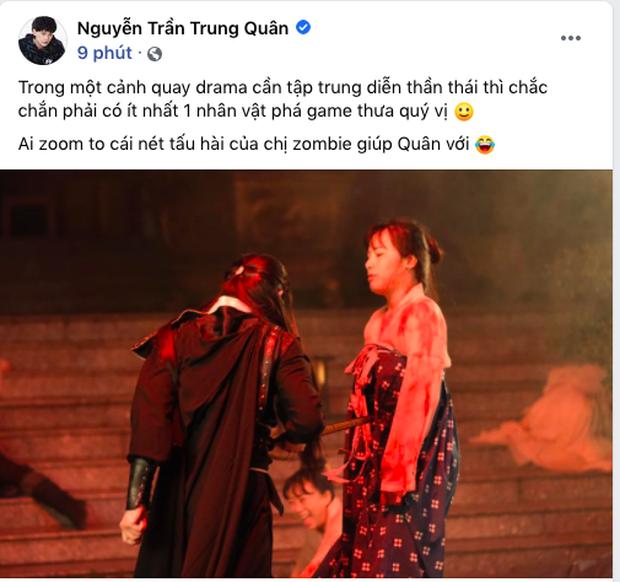 Nguyễn Trần Trung Quân tung ảnh hậu trường cười mệt: Khi ekip nói làm zombie nhưng bạn lại muốn làm diễn viên hài - Ảnh 3.