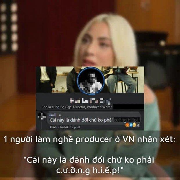 Một producer người Việt bị công ty sa thải ngay lập tức sau khi bình luận dạo về chuyện Lady Gaga bị hãm hiếp phải phá thai năm 19 tuổi - Ảnh 4.