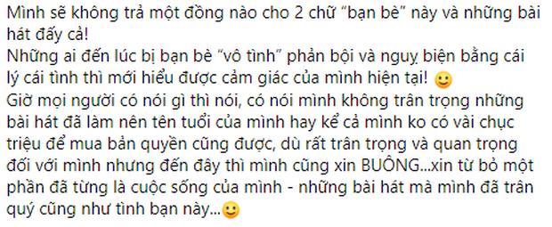 Sự bức xúc của Cao Thái Sơn dành cho Nguyễn Văn Chung: Không trả 1 đồng nào cho 2 chữ bạn bè này và những bài hát ấy cả - Ảnh 3.