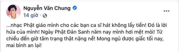 Giữa lúc Cao Thái Sơn trách bị gài bẫy, Nguyễn Văn Chung tung tin nhắn cho ca sĩ hát free và thổ lộ tâm trạng nặng nề - Ảnh 3.