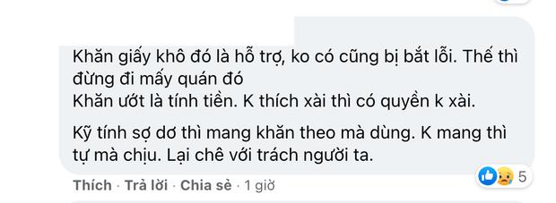 Netizen phản ứng trái chiều vì quan điểm: Quán ngon cỡ nào mà không free giấy ăn, người có tiền thì mới được lau miệng à? - Ảnh 5.
