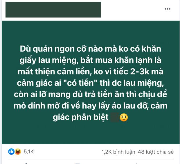 Netizen phản ứng trái chiều vì quan điểm: Quán ngon cỡ nào mà không free giấy ăn, người có tiền thì mới được lau miệng à? - Ảnh 1.