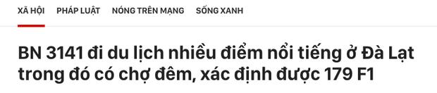 Chưa thấy hồi kết: Vũ Khắc Tiệp vừa rời Nam Định đưa bố mẹ đến Đà Lạt, nơi đây truy vết khẩn cấp 179 ca F1 - Ảnh 4.