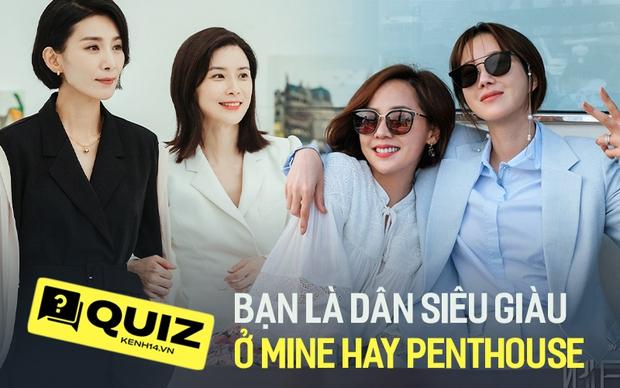 QUIZ: Bạn là dân siêu giàu ở Mine hay Penthouse, chiến xong bộ quiz dưới đây là rõ! - Ảnh 1.