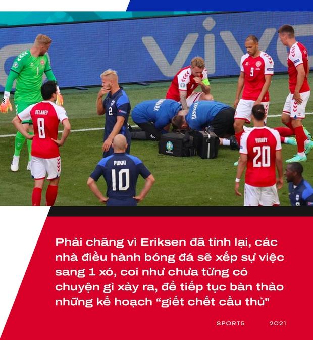 Sự cố Eriksen phơi bày bản chất đê tiện của UEFA - Ảnh 2.