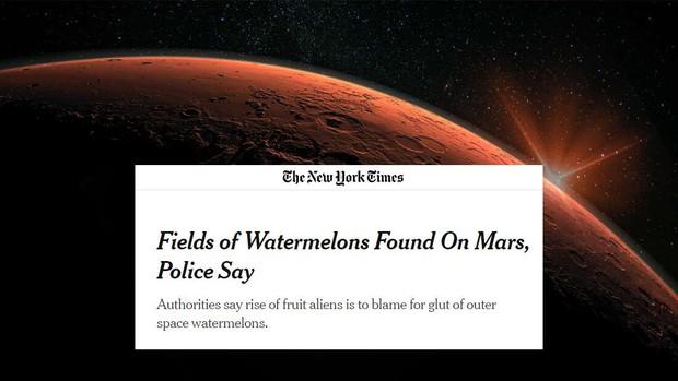 New York Times vừa xác nhận phát hiện cả một ruộng dưa hấu trên sao Hỏa và sự thật khiến nhiều người phải bật cười - Ảnh 2.
