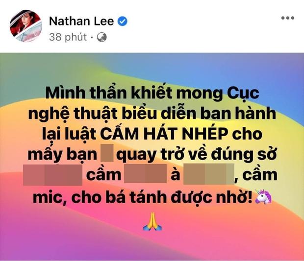 Nathan Lee khẩn thiết mong Cục Nghệ thuật biểu diễn ban hành lại quy định cấm hát nhép, không quên mỉa mai ai đó đi cầm micro? - Ảnh 1.