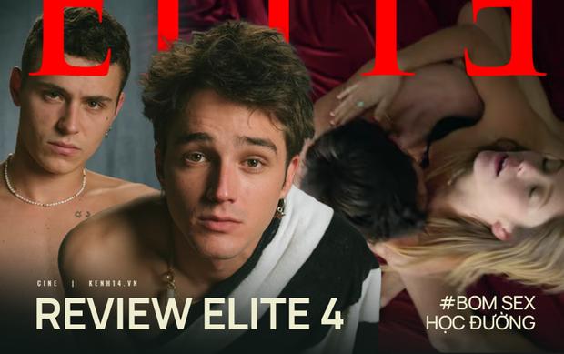 Elite 4: Bom sex học đường dùng tình dục lấp liếm kịch bản chỉ đáng tầm phim-cấp-ba - Ảnh 1.
