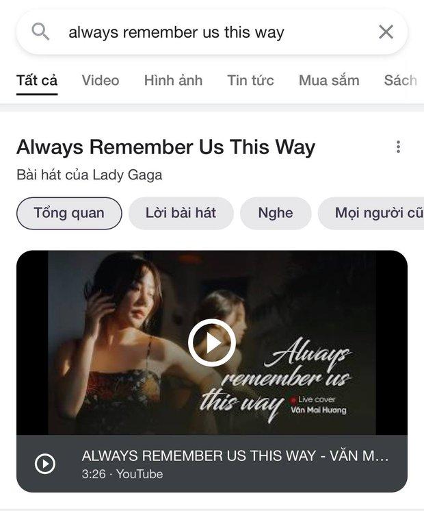 Góc đắng lòng: Gõ tìm kiếm Always Remember Us This Way không ra Lady Gaga mà lại hiển thị Văn Mai Hương cơ! - Ảnh 1.