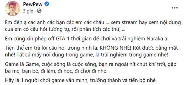 Bị trẻ trâu làm phiền, PewPew tuyên bố nghỉ chơi GTA, khẳng định game là game, cuộc sống là cuộc sống... - Ảnh 5.