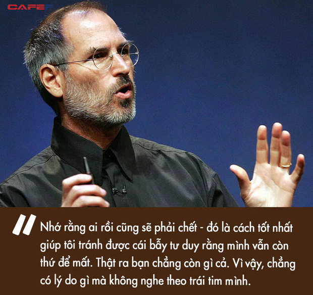 """3 câu chuyện nhỏ quyết định cuộc đời của Steve Jobs: """"Nếu coi mỗi giây qua đi đều như trong ngày cuối cùng của đời mình, sẽ có lúc bạn phát hiện rằng mình đã đúng"""" - Ảnh 3."""