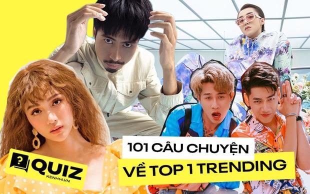 Quiz: Tự nhận bạn là fan cứng của Vpop, bạn rành về các bản hit top 1 trending đến đâu? - Ảnh 1.