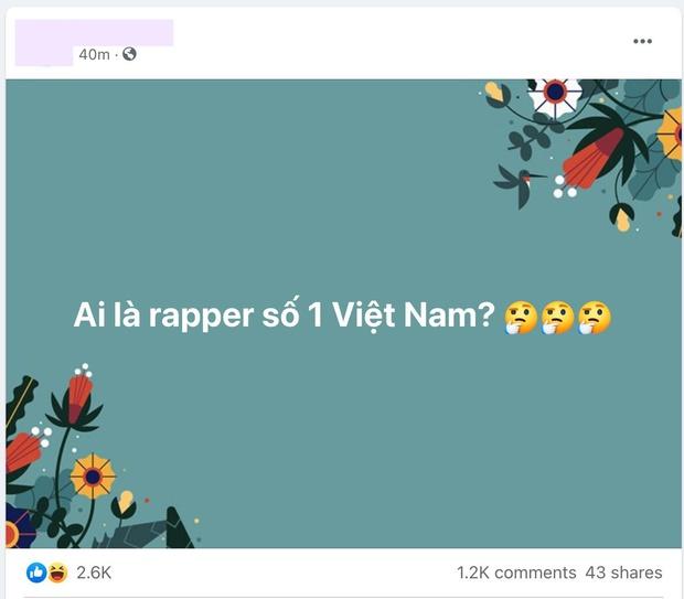 Câu hỏi lớn nhất lúc này: Ai là rapper số 1 Việt Nam? - Ảnh 3.