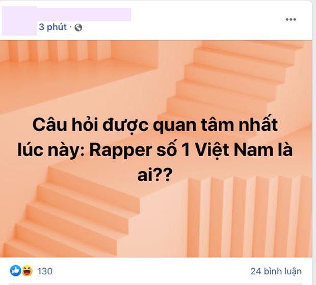 Câu hỏi lớn nhất lúc này: Ai là rapper số 1 Việt Nam? - Ảnh 4.