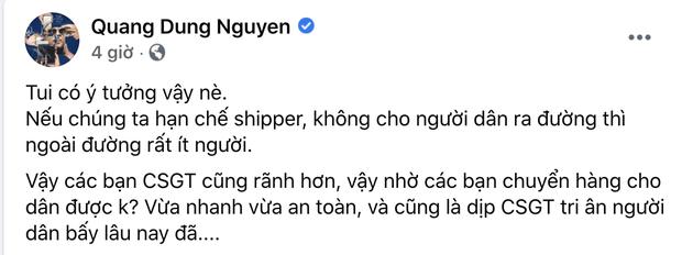 """Đạo diễn Quang Dũng bị chỉ trích dữ dội vì đề xuất CSGT làm shipper mùa dịch, loạt sao Việt hưởng ứng cũng nhận """"gạch đá"""" - Ảnh 2."""